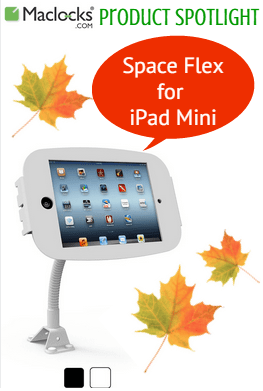maclocks, lock, mac, ipad, ipad mini, ipadmini, space, flex, flexible, tablet, enclosure, kiosk, arm, portrait, landscape